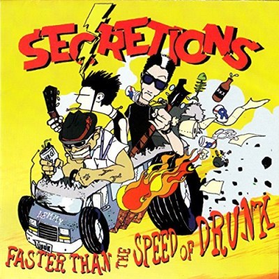 Secretions Faster Than The Speed Of Drunk
