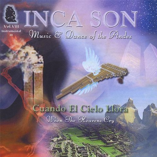 Inca Son Music & Dance Of The Andes