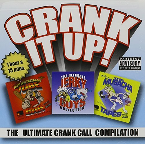 Crank It Up! The Ultimate Cran Crank It Up! The Ultimate Cran Explicit Version