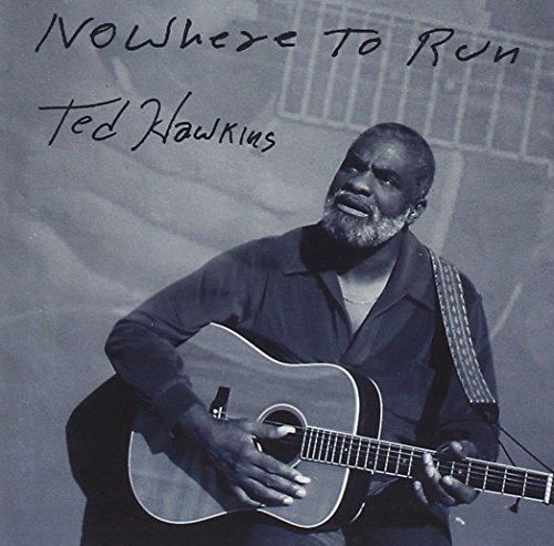 ted-hawkins-nowhere-to-run-import-gbr-feat-michael-messer-band
