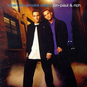 Jon Paul & Rich When The Smoke Clears