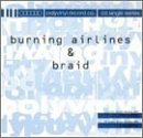 Burning Airlines Braid Burning Airlines & Braid 2 Artists On 1