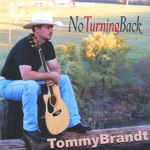 Tommy Brandt No Turning Back