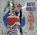 Rufus Harley Pied Piper Of Jazz