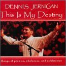 dennis-jernigan-this-is-my-destiny