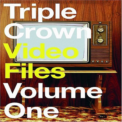Triple Crown Video Vol. 1 Triple Crown Video