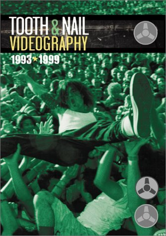 93 99 Tooth & Nail Videogra 93 99 Tooth & Nail Videography Mxpx Plankeye Project 86 Crux Driver Eight Dogwood Puller