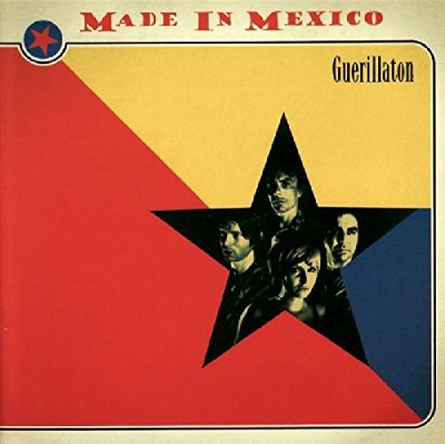 Made In Mexico Guerillaton