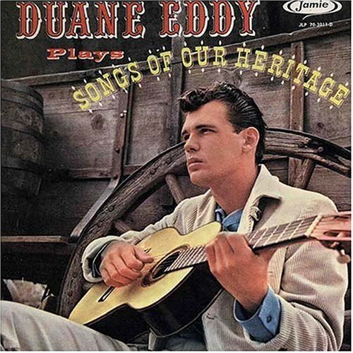 Duane Eddy Songs Of Our Heritage