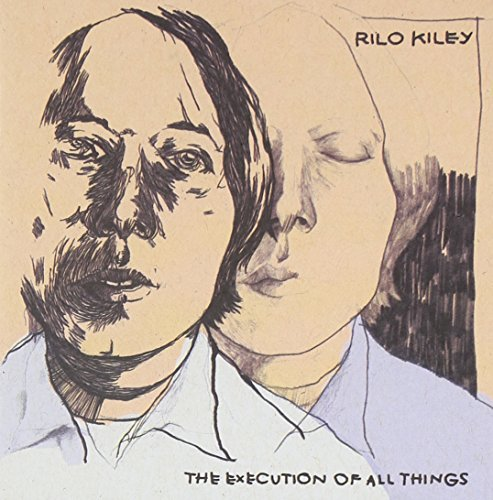 Rilo Kiley Execution Of All Things