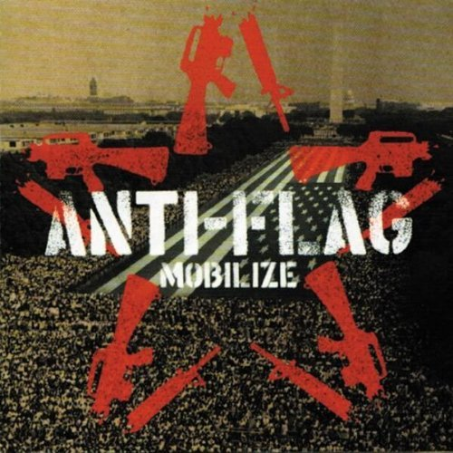 Anti Flag Mobilize Mobilize