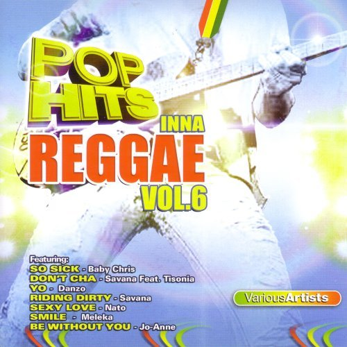 Pop Hits Inna Reggae Vol. 6 Pop Hits Inna Reggae