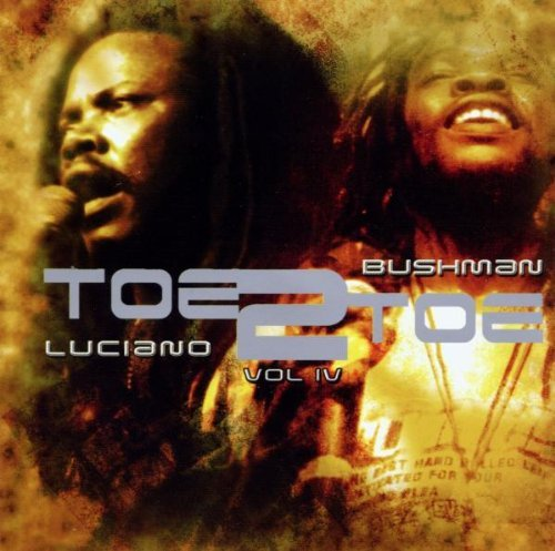 Luciano Bushman Vol. 4 Toe To Toe