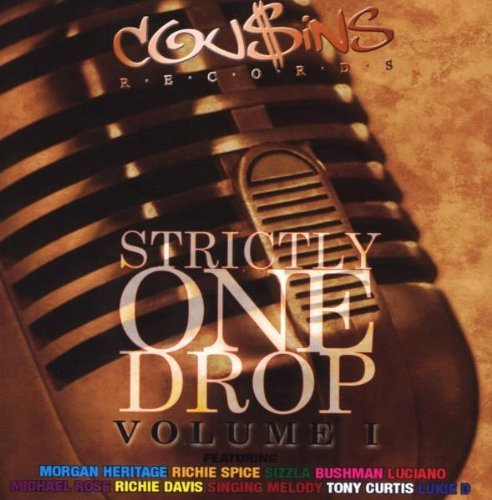Strictly One Drop Vol. 1 Strictly One Drop
