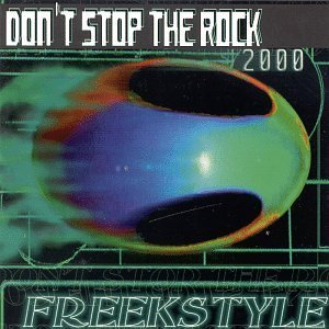 Freekstyle Don't Stop The Rock 2000