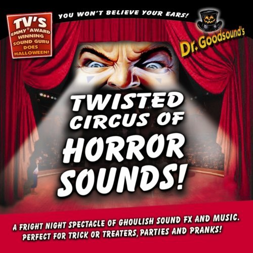 Dr. Goodsounds Twisted Circus Of Horror Sound
