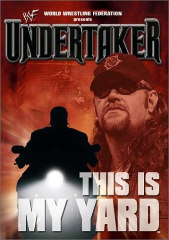 Wwf Undertaker This Is My Yard Clr Nr