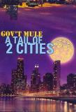 Gov't Mule Tail Of Two Cities 2 DVD