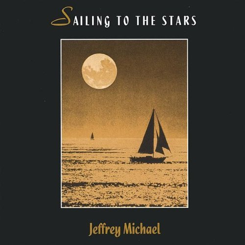 jeffrey-michael-sailing-to-the-stars