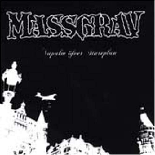 Massgrav Napalm Over Stureplan