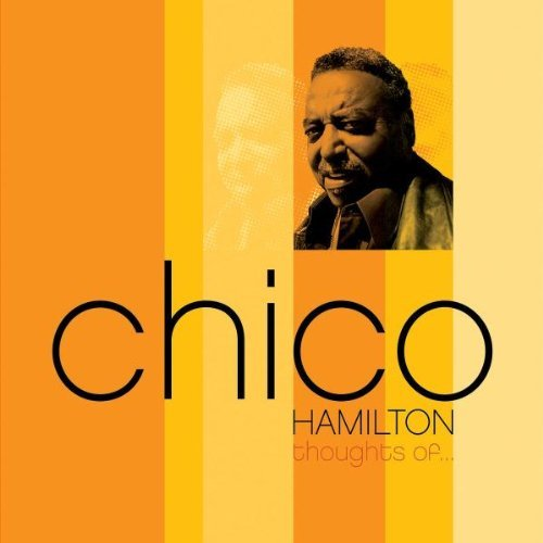 Chico Hamilton Thoughts Of
