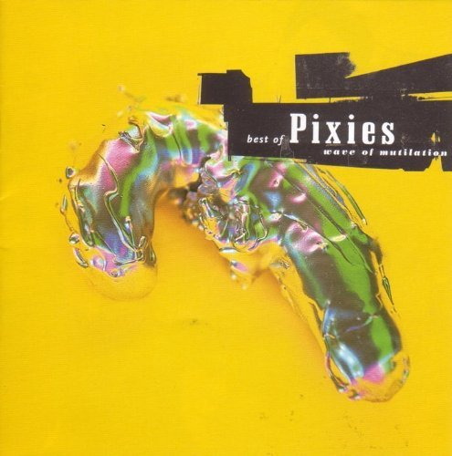 Pixies Wave Of Mutilation Best Of Pi