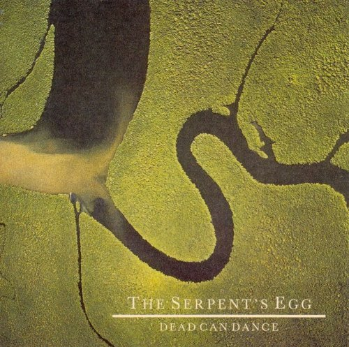 Dead Can Dance Serpent's Egg Remastered
