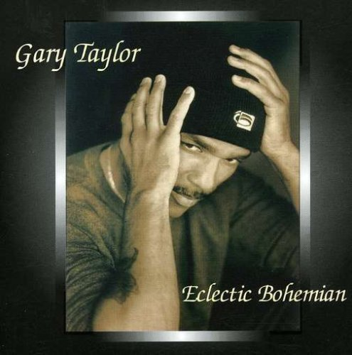 Gary Taylor Eclectic Bohmian