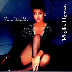 Phyllis Hyman Forever With You