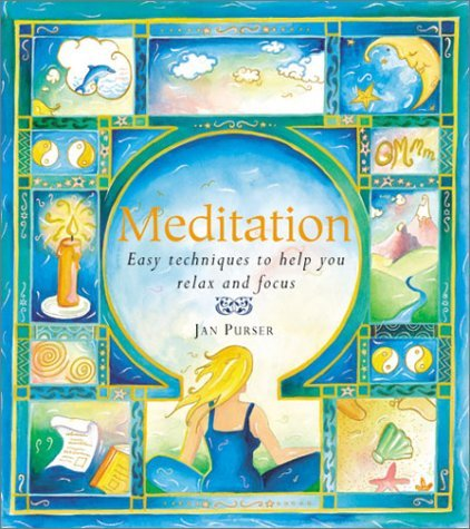 Jan Purser Meditation Easy Techniques To Help You Relax And Focus