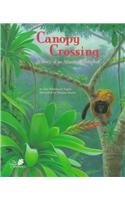 Ann Whitehead Nagda Canopy Crossing A Story Of An Atlantic Rainforest