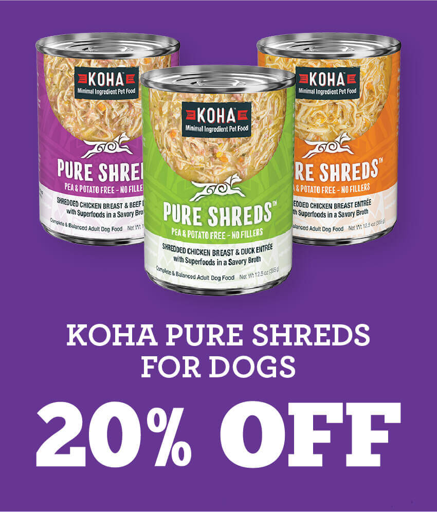 KOHA Pure Shreds for dogs are 20 percent off