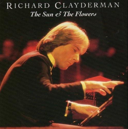 Richard Clayderman The Sun & Flowers