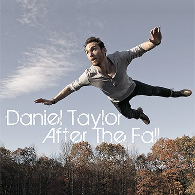 Daniel Taylor After The Fall Local