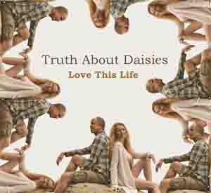 Truth About Daisies Love This Life Local