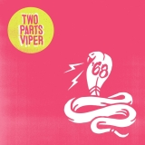 '68 Two Parts Viper (transparent Green Vinyl) Indie Exclusive Limited To 500 Copies