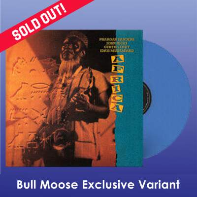 Pharoah Sanders & Idris Muhammad Africa (bull Moose Exclusive Blue Vinyl) 2lp