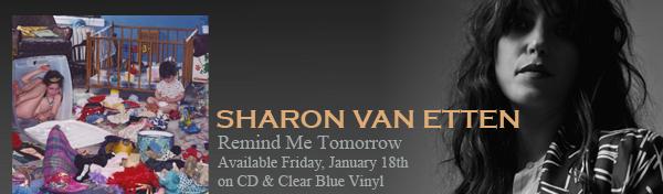 Sharon Van Etten Remind Me Tomorrow advertisement