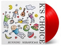K's Choice Running Backwards Eu Rsd 2019
