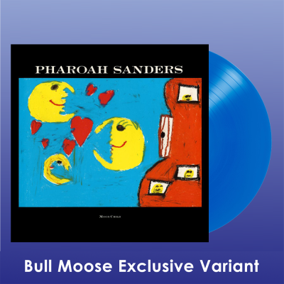pharoah-sanders-moon-child-bm-exclusive-18-bull-moose-exclusive-18-blue-vinyl-ltd-to-200-copies