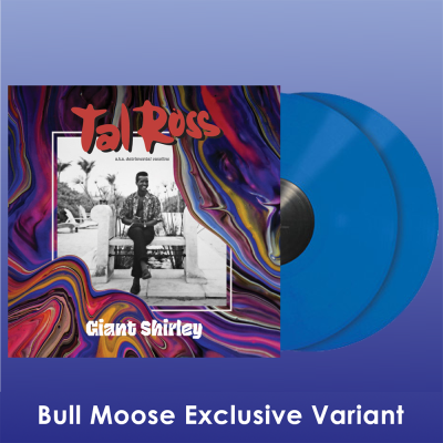 Tal Ross Giant Shirley Bm Exclusive Blue Vinyl Limited To 100 Copies