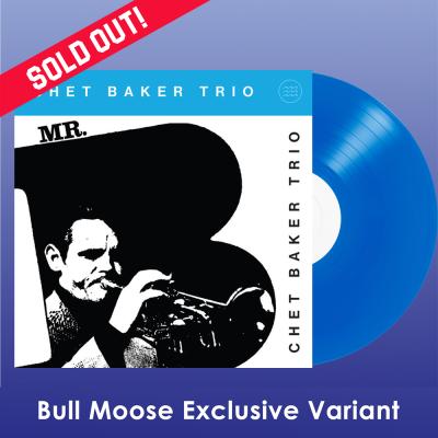 Baker Chet Mr B Bm Exlusive Blue Vinyl Bull Moose Exclusive Ltd To
