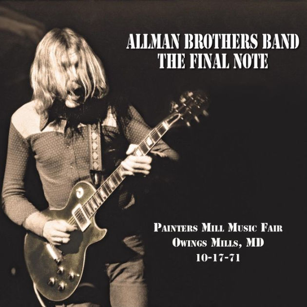 the-allman-brothers-band-the-final-note-painters-mill-music-fair-owings-mill-md-10-17-71