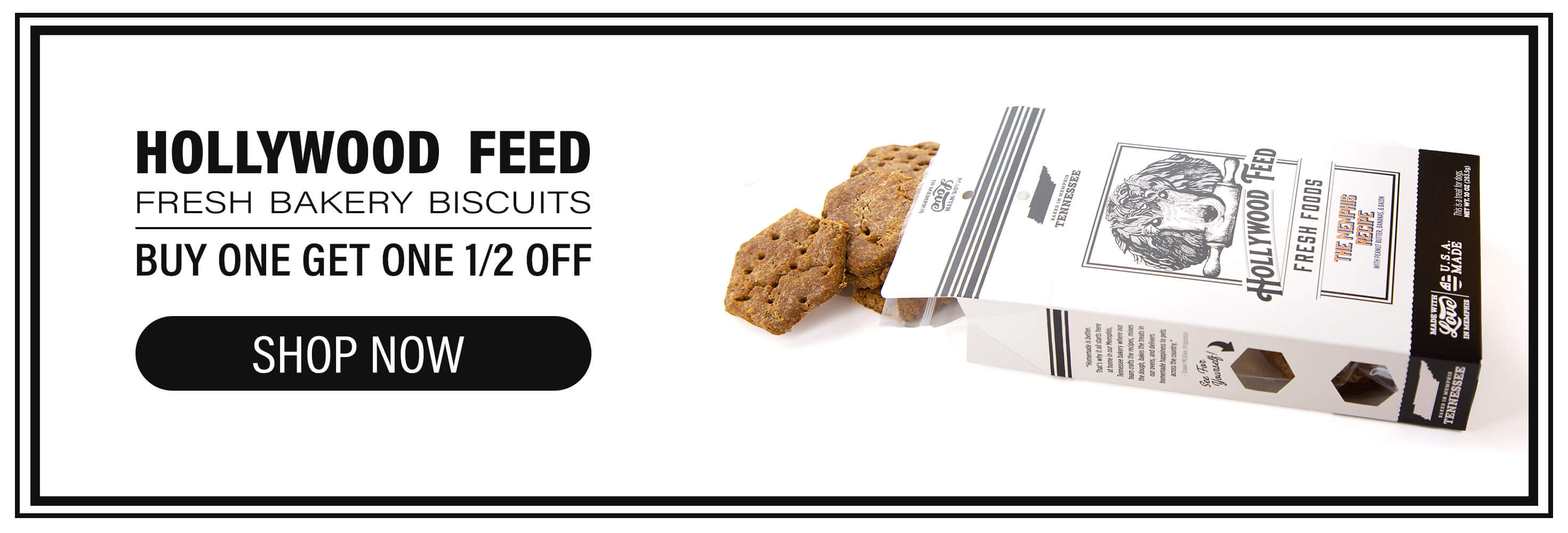 Hollywood Feed Fresh Bakery Biscuits BOGO 1/2 Off
