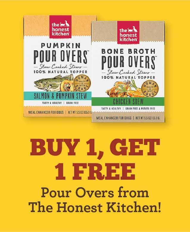 Honest Kitchen Pour Overs - Buy 1 Get 1 Free