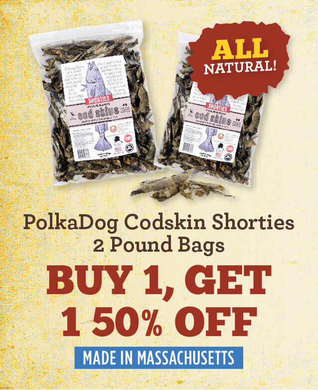 Polka dog codskin shorties two pound bags - Buy one get one fifty percent off