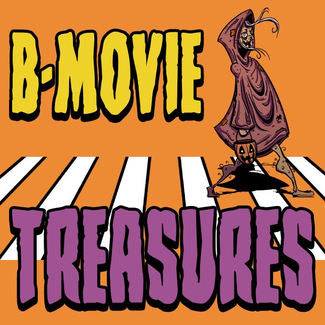 B Movie Treasures